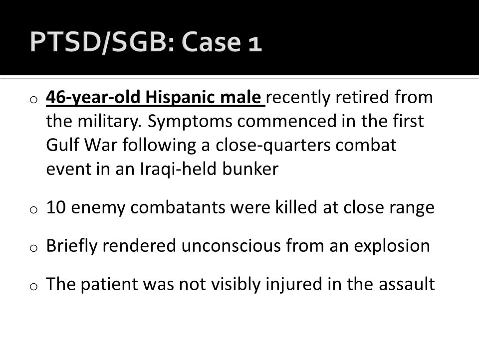 o 46-year-old Hispanic male recently retired from the military.