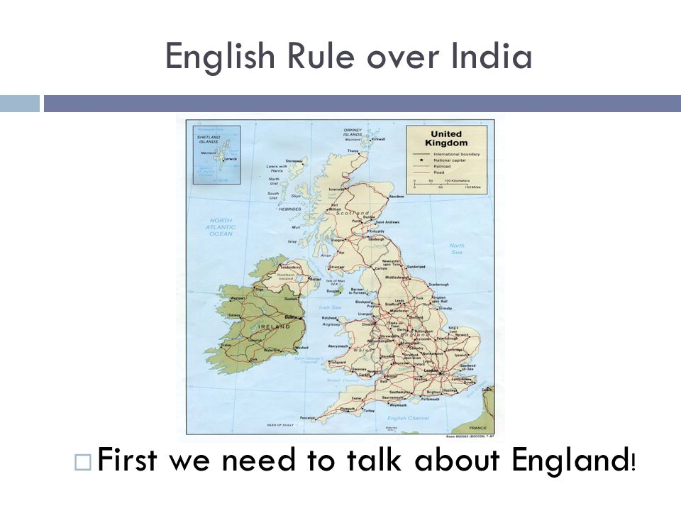 English Rule over India  In the year 1600 British Queen Elizabeth created the East India Company of England to travel to the Eastern part of the world and conduct trade with those countries.