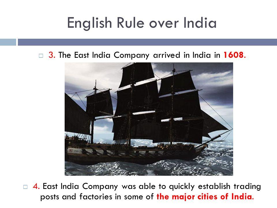 English Rule over India  5.