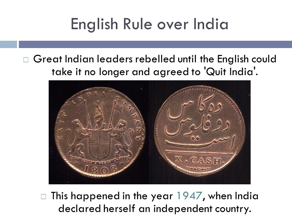 English Rule over India  8.British ruled over India for 339 years.