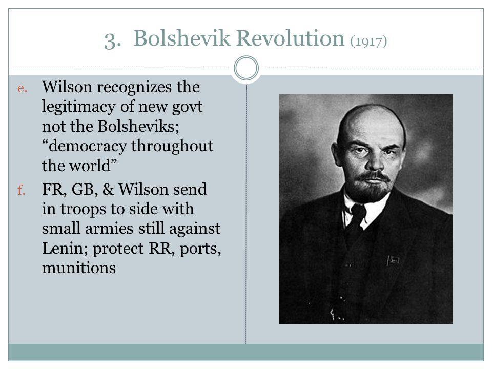 3. Bolshevik Revolution (1917) e.