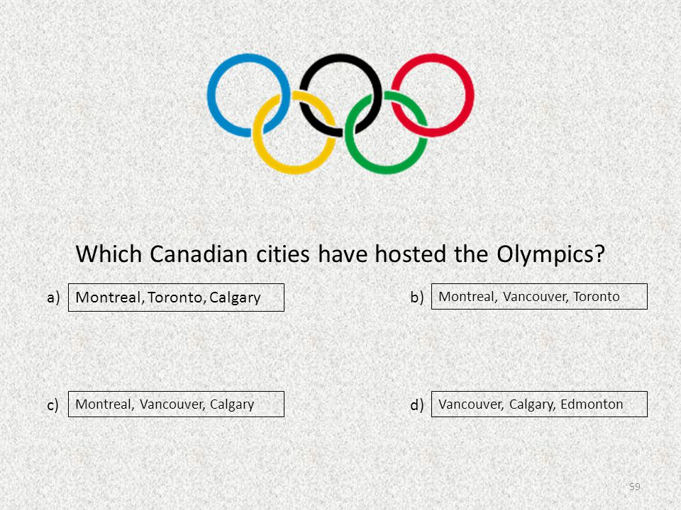 Which Canadian cities have hosted the Olympics.