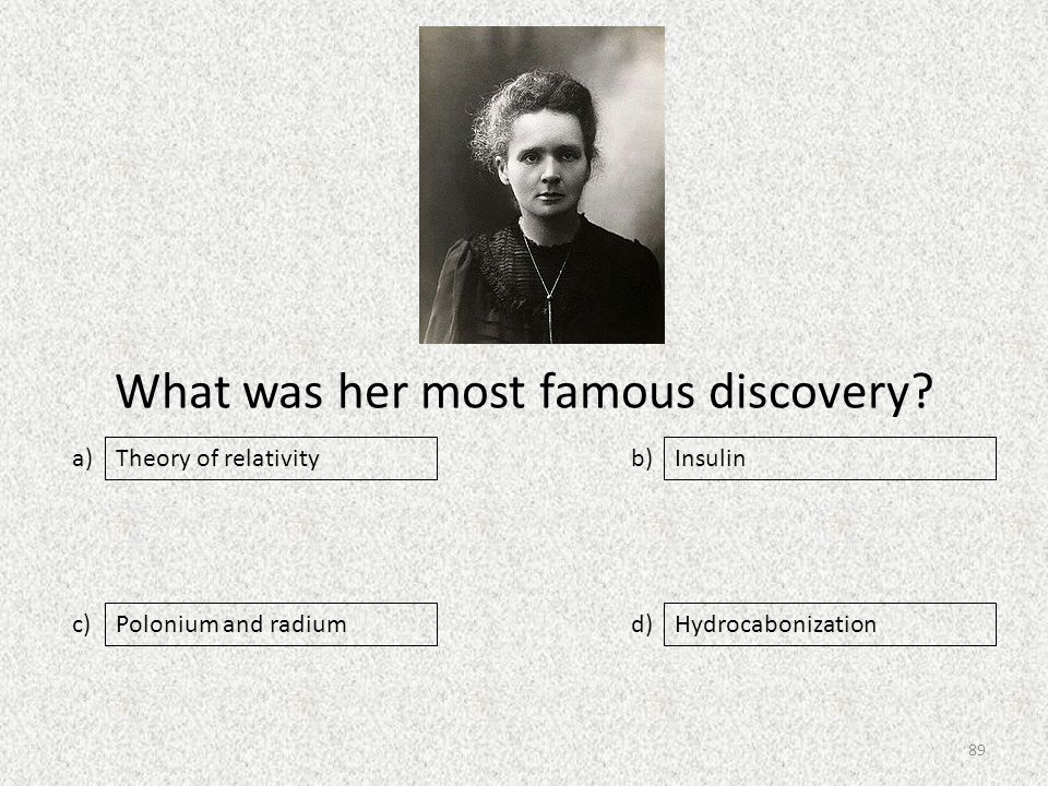 What was her most famous discovery.