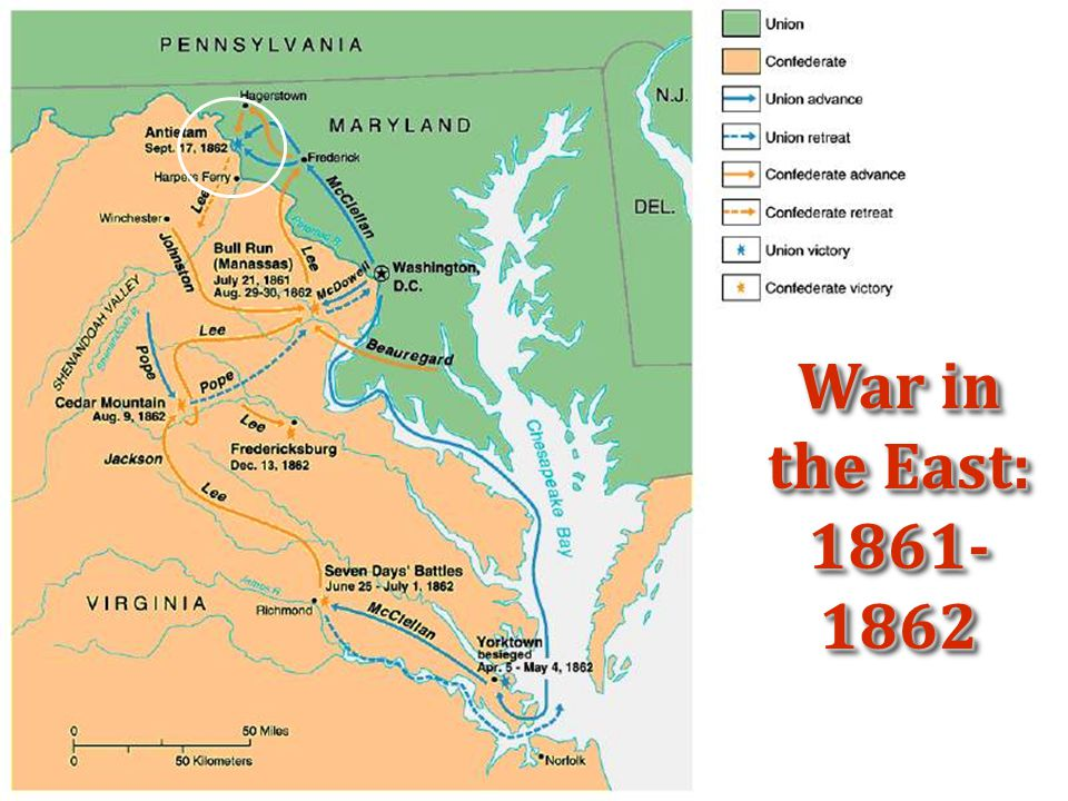 War in the East: 1861- 1862
