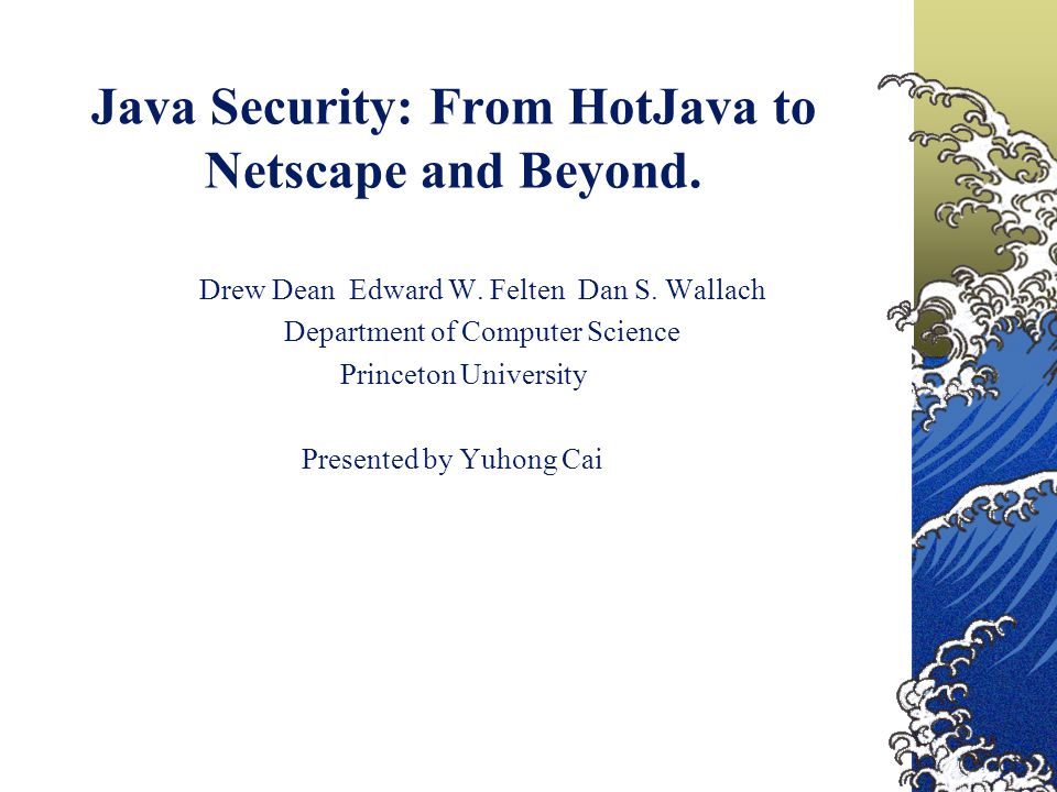 Introduction This article introduces many significant flaws found in HotJava, Netscape and JDK.