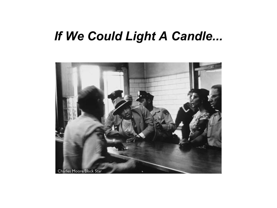 If We Could Light A Candle...