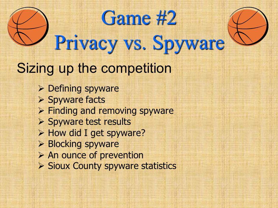Game #2 Privacy vs.