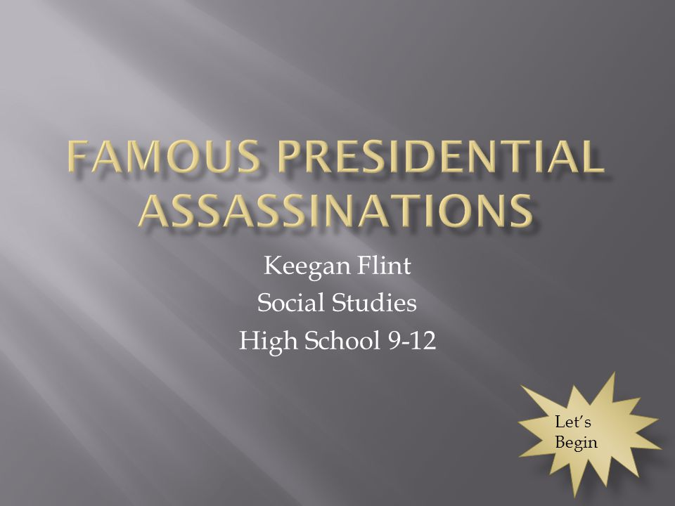 Keegan Flint Social Studies High School 9-12 Let's Begin