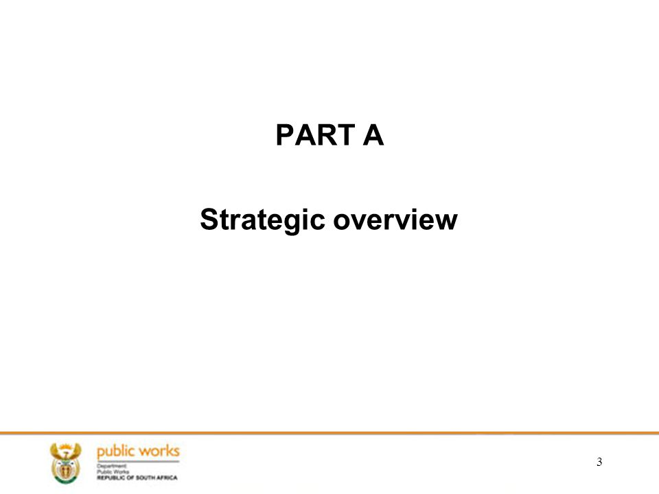PART A Strategic overview 3