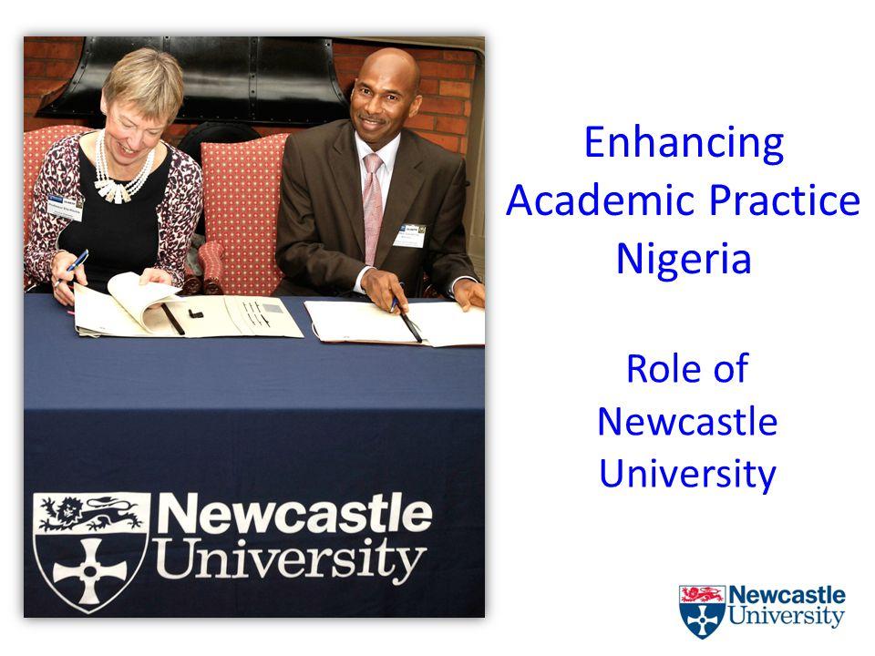 Enhancing Academic Practice Nigeria Role of Newcastle University