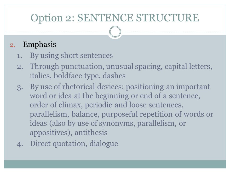 Option 2: SENTENCE STRUCTURE 2.