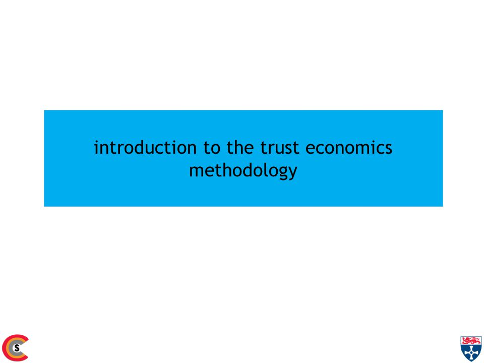 introduction to the trust economics methodology