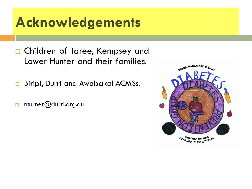 Acknowledgements CChildren of Taree, Kempsey and Lower Hunter and their families.
