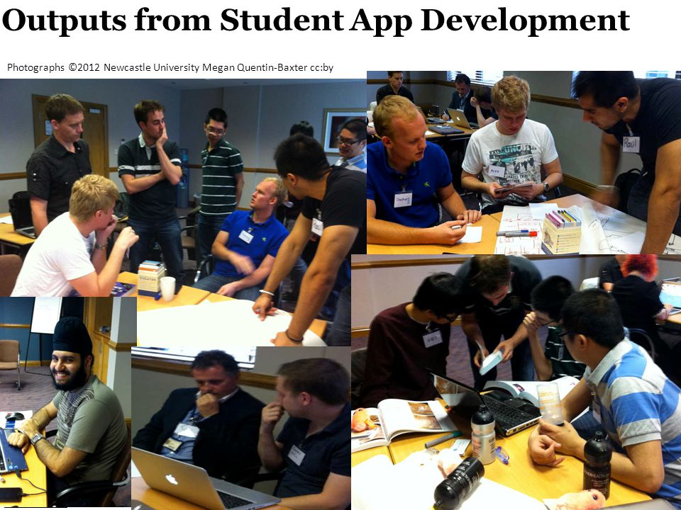 Outputs from Student App Development –Photographs ©2012 Newcastle University Megan Quentin-Baxter cc:by ©2012 Newcastle University, Megan Quentin-Baxt