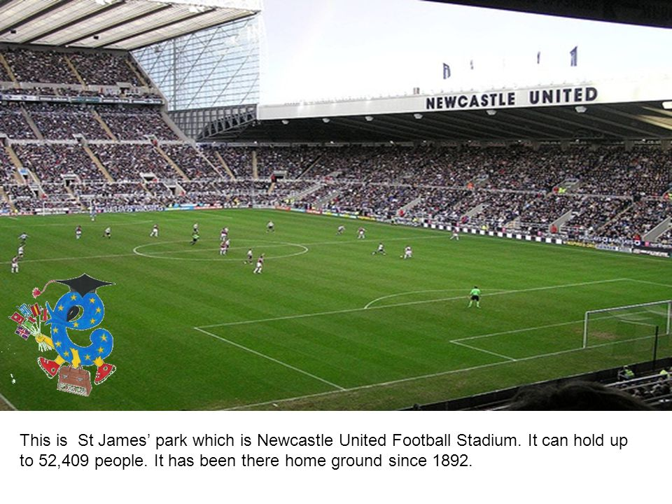 This is St James' park which is Newcastle United Football Stadium.