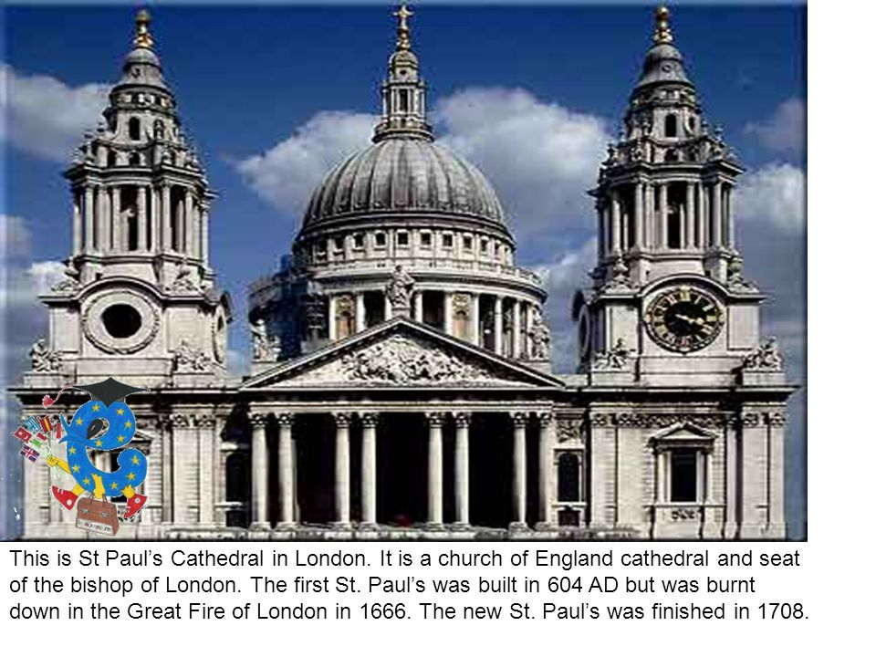 This is St Paul's Cathedral in London.