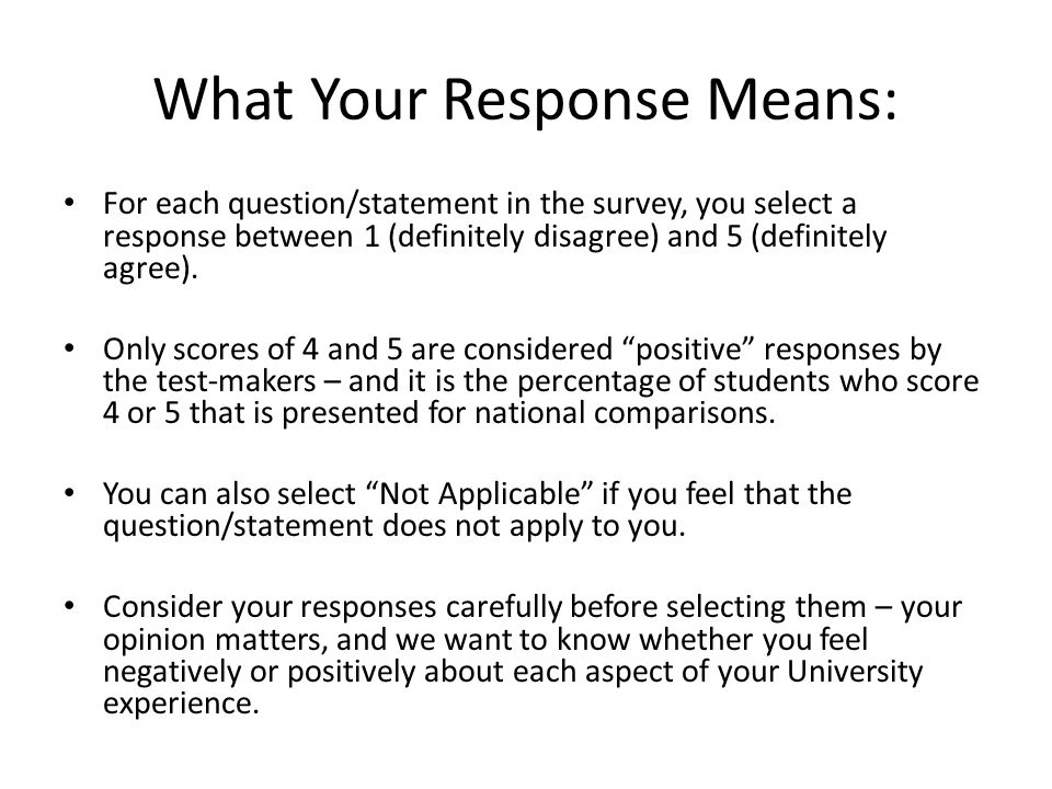 What Your Response Means: For each question/statement in the survey, you select a response between 1 (definitely disagree) and 5 (definitely agree).