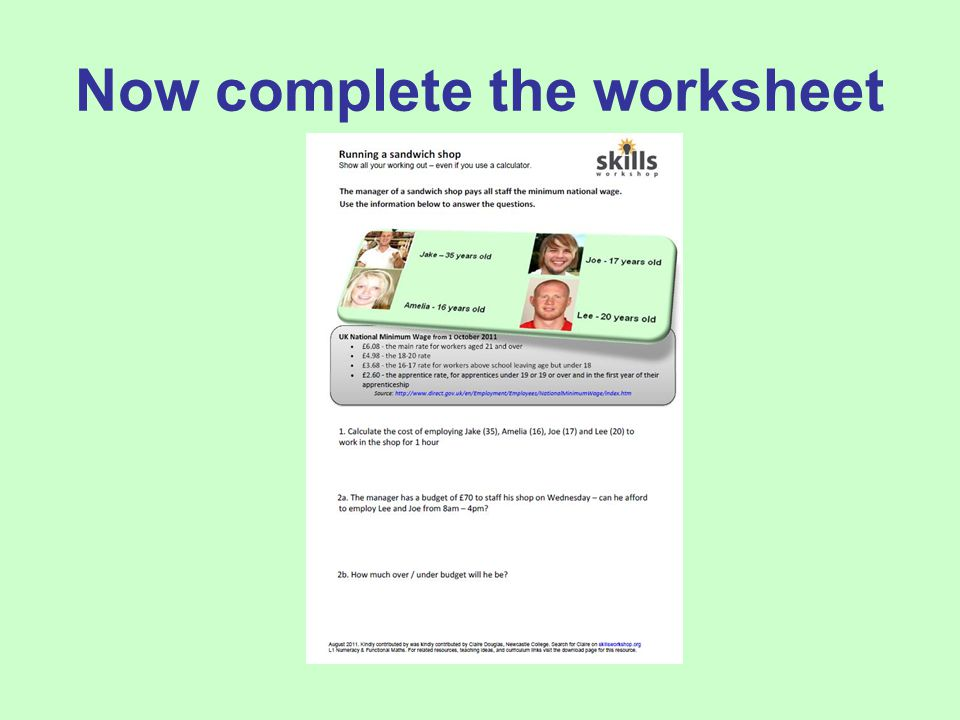 Now complete the worksheet