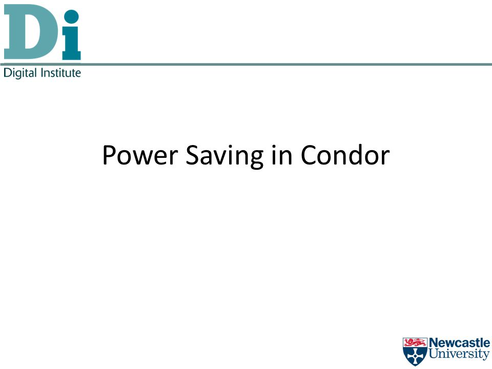 Power Saving in Condor