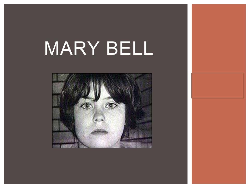 Hannah Gigler Pd 3 MARY BELL