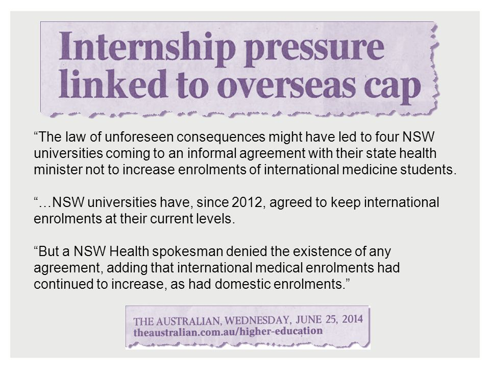 """The law of unforeseen consequences might have led to four NSW universities coming to an informal agreement with their state health minister not to in"