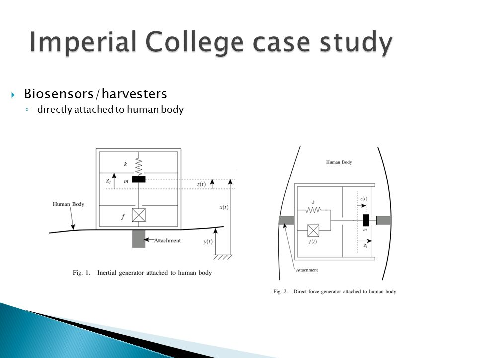  Biosensors/harvesters ◦ directly attached to human body