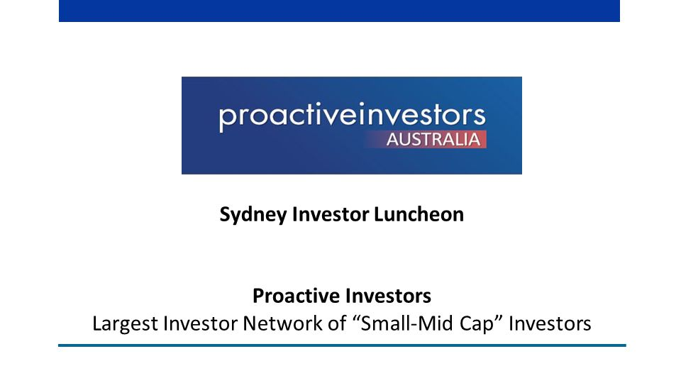 Sydney Investor Luncheon Proactive Investors Largest Investor Network of Small-Mid Cap Investors
