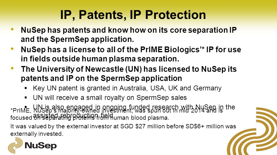IP, Patents, IP Protection NuSep has patents and know how on its core separation IP and the SpermSep application.
