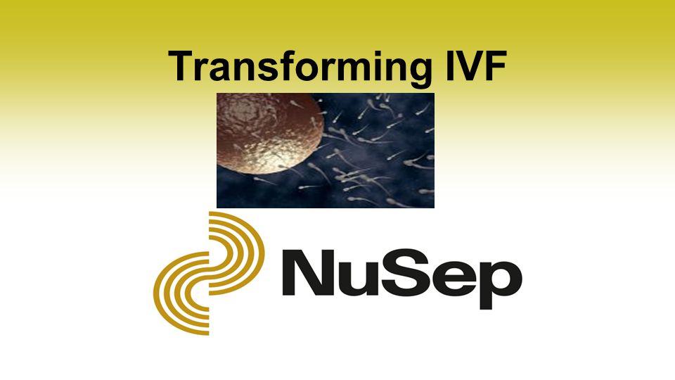 Transforming IVF