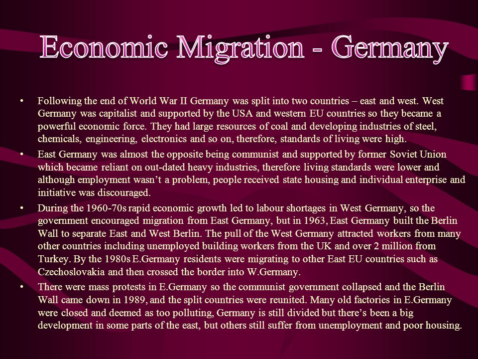 Following the end of World War II Germany was split into two countries – east and west.