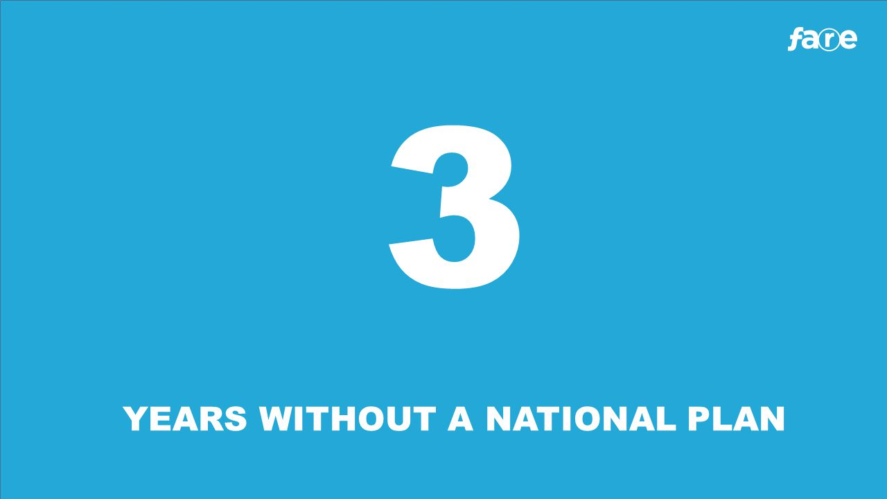 3 YEARS WITHOUT A NATIONAL PLAN