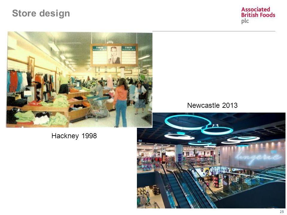 25 Store design Hackney 1998 Newcastle 2013