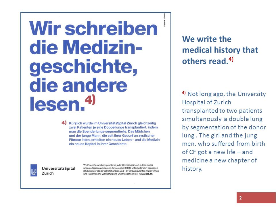 2 We write the medical history that others read.