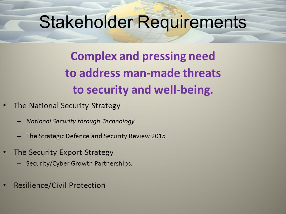 Complex and pressing need to address man-made threats to security and well-being.