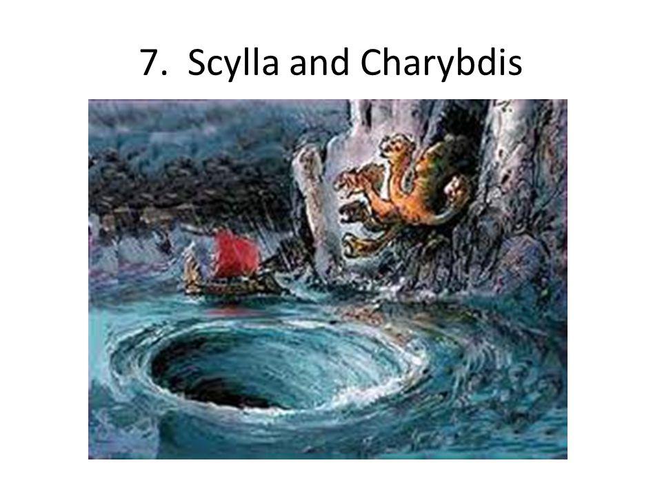 7. Scylla and Charybdis