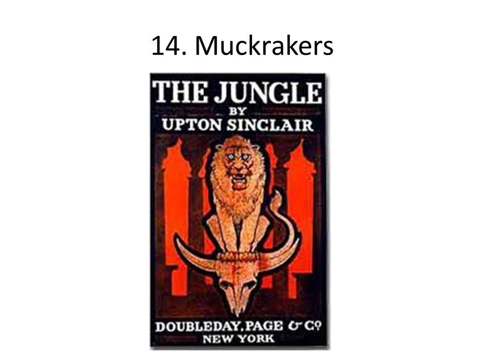14. Muckrakers