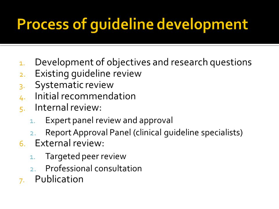 1. Development of objectives and research questions 2.