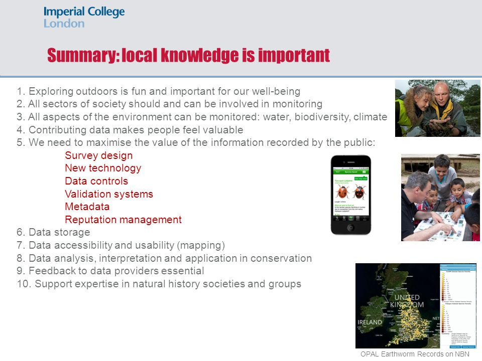 Summary: local knowledge is important 1.