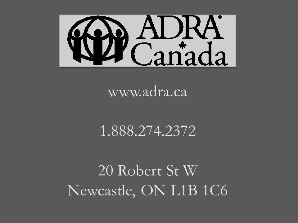 www.adra.ca 1.888.274.2372 20 Robert St W Newcastle, ON L1B 1C6