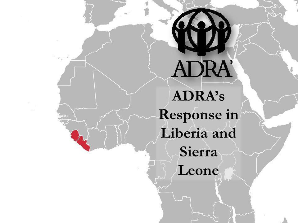 ADRA's Response in Liberia and Sierra Leone