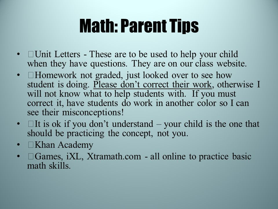 Math: Parent Tips —Unit Letters - These are to be used to help your child when they have questions.
