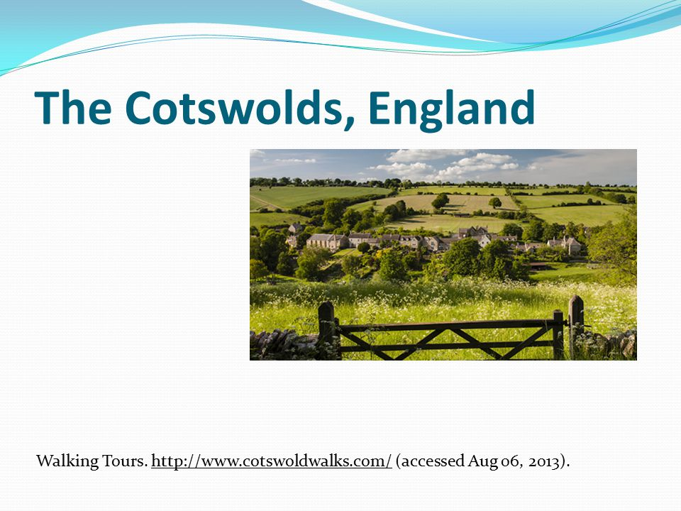 The Cotswolds, England Walking Tours.