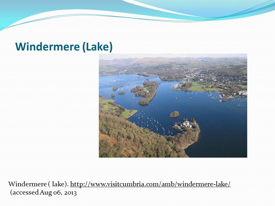 Windermere (Lake) Windermere ( lake).