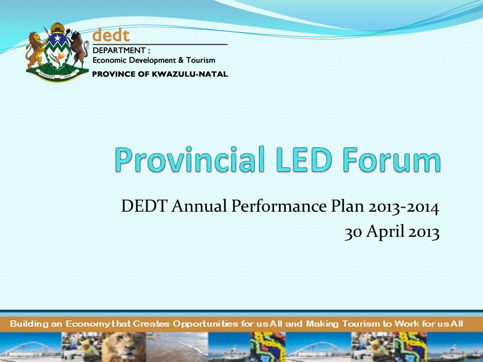 DEDT Annual Performance Plan 2013-2014 30 April 2013
