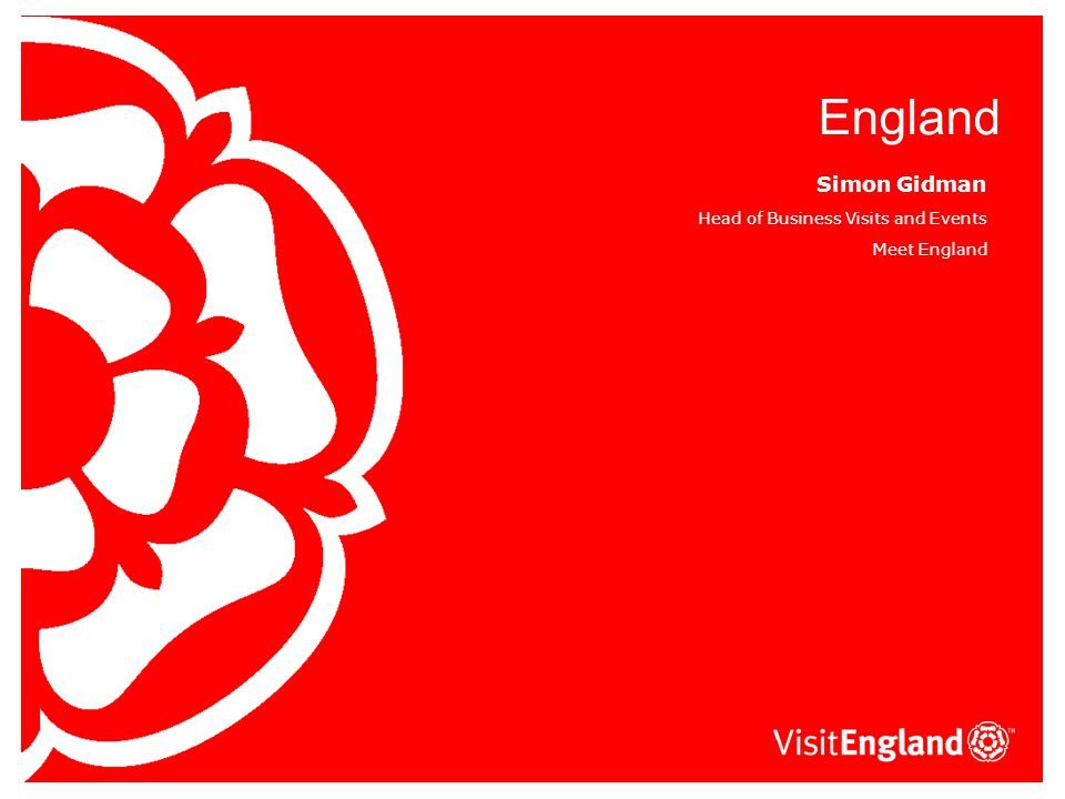 England Tourism Strategy Vision: To maximise tourism's contribution to the economy, employment and quality of life in England Objectives: 1.To increase England's share of global visitor market's 2.
