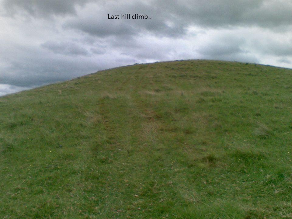 Last hill climb..