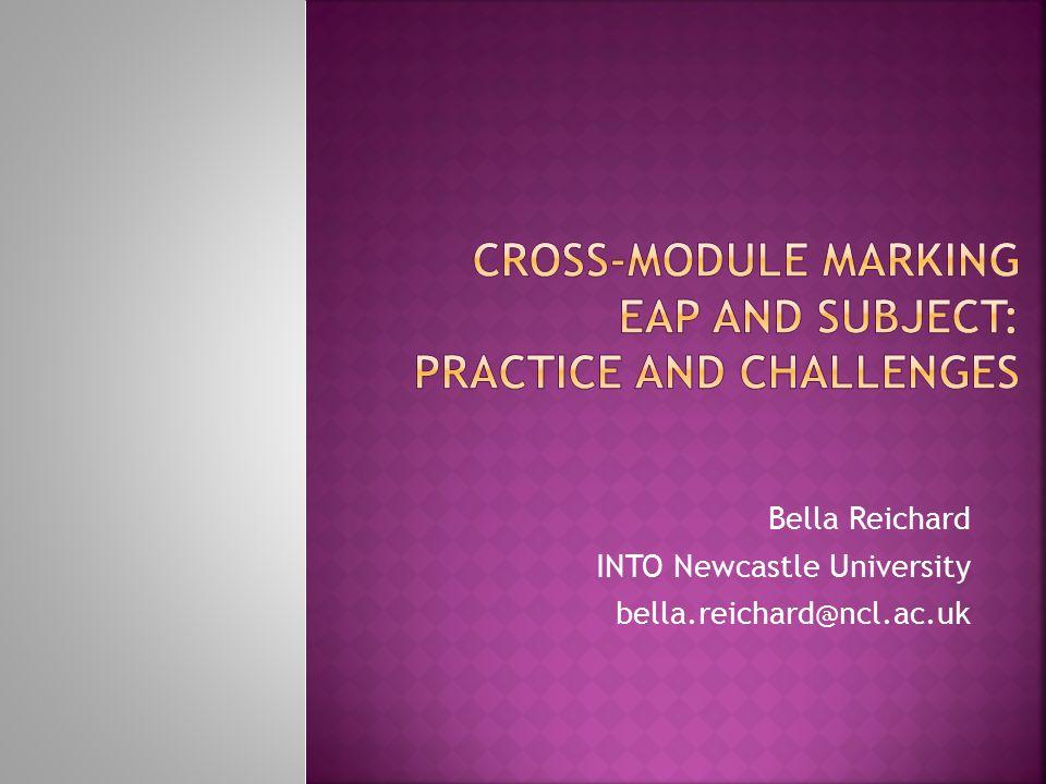 Bella Reichard INTO Newcastle University bella.reichard@ncl.ac.uk