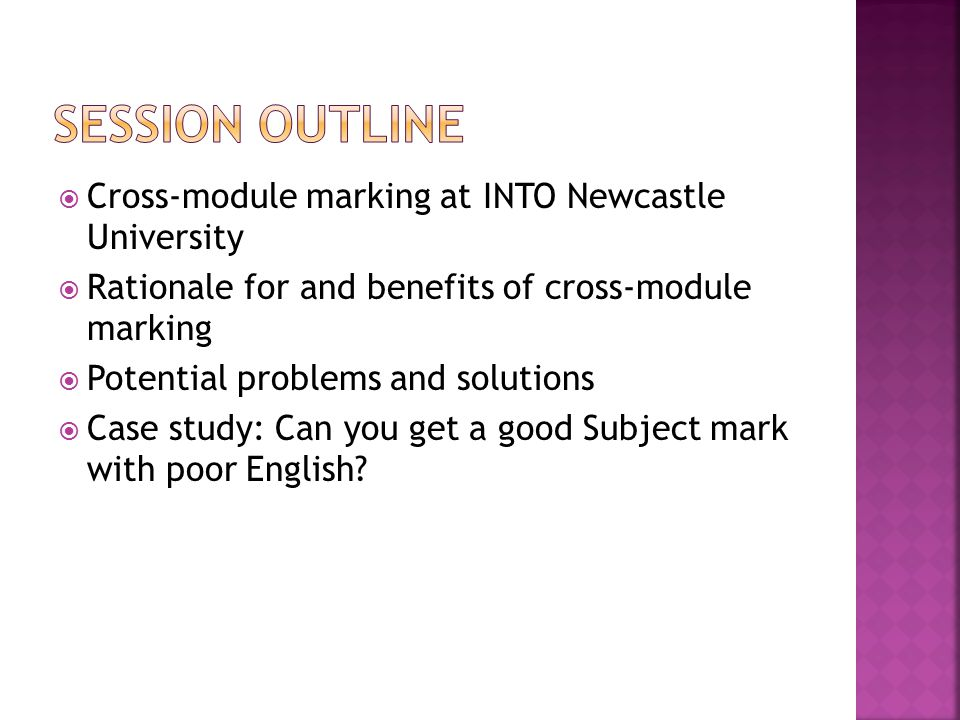  Cross-module marking works in our context  Authenticity  Fairness  Challenges  Disentangle criteria  Ideas.