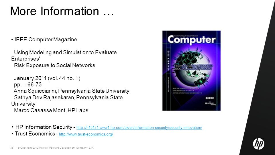 © Copyright 2010 Hewlett-Packard Development Company, L.P. 35 More Information … IEEE Computer Magazine Using Modeling and Simulation to Evaluate Ente