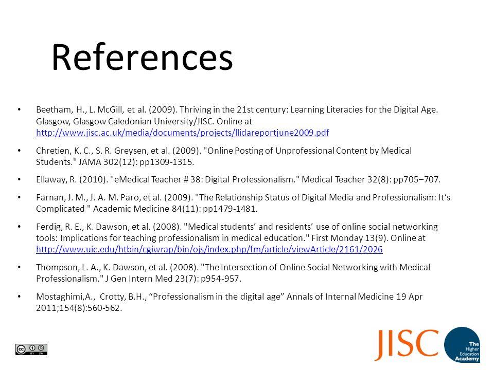 References Beetham, H., L. McGill, et al. (2009).